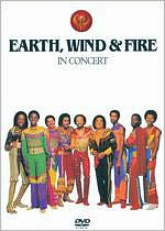 IN CONCERT BY EARTH,WIND & FIRE (DVD)