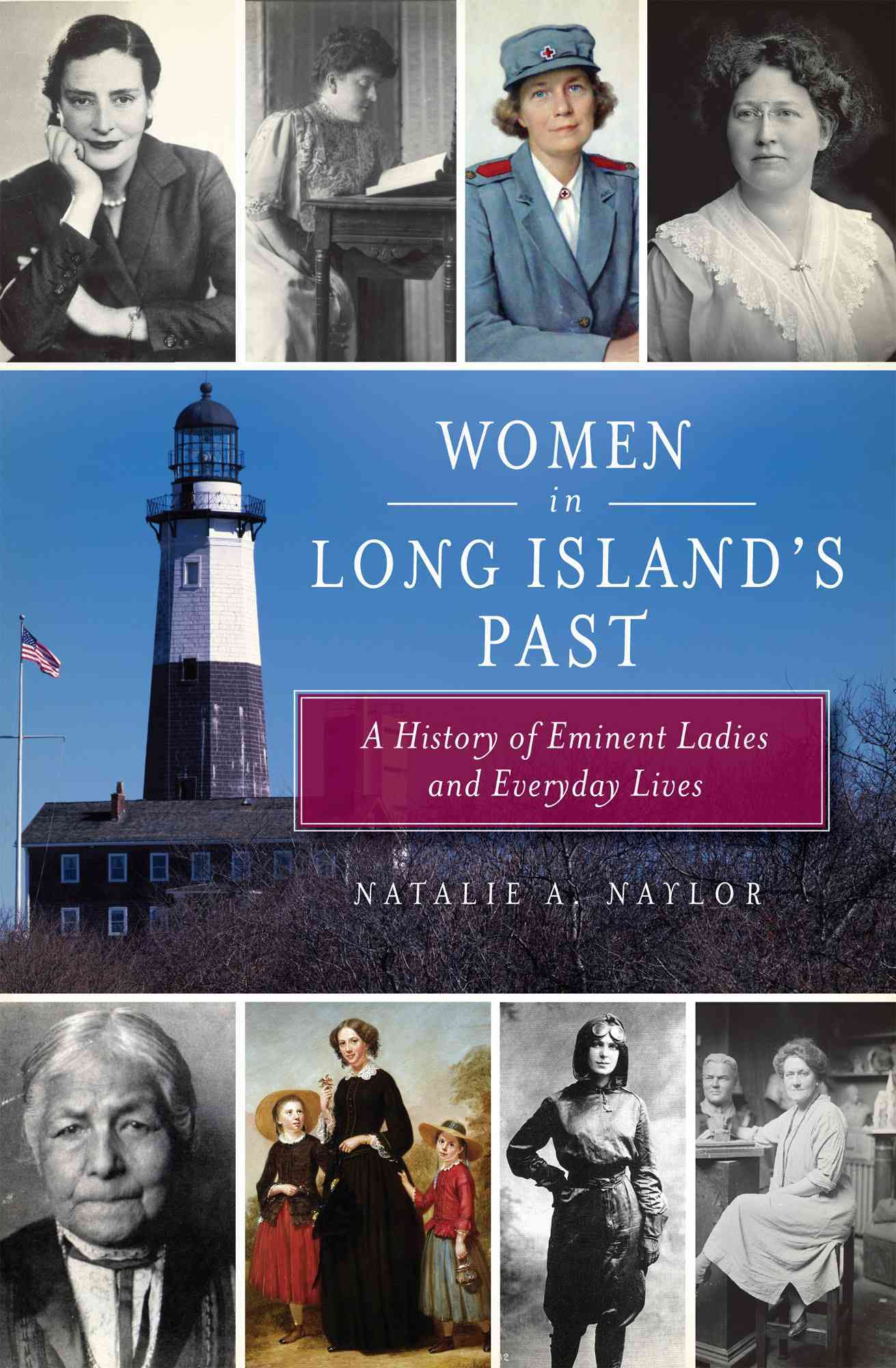 Women of Long Island By Naylor, Natalie